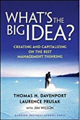 What's the Big Idea?: Creating and Capitalizing on the Best Management Thinking Hardcover