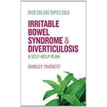 Irritable Bowel Syndrome and Diverticulosis: A Self-Help Plan