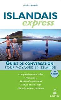 Islandais express : Pour voyager en Islande par Kristin Jonsdottir
