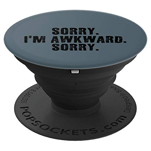 (SORRY. I'M AWKWARD. SORRY. Art Funny Introvert Gift Idea - PopSockets Grip and Stand for Phones and)