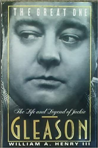 The Great One: The Life And Legend Of Jackie Gleason: William A. Henry:  9780385415330: Amazon.com: Books