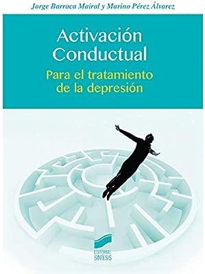 Activación conductual (Psicología): Amazon.es: Jorge Barraca ...
