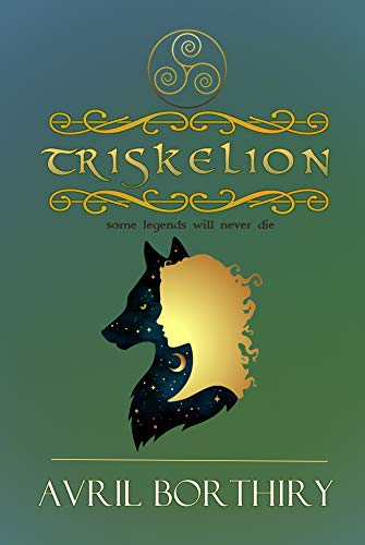 Triskelion: a legend continues by [Borthiry, Avril]