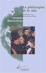 LE PHILOSOPHE ET LE REEL. : Entretiens avec Jean-Jacques Rosat