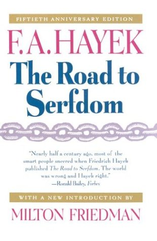 The Road to Serfdom, Fiftieth Anniversary Edition