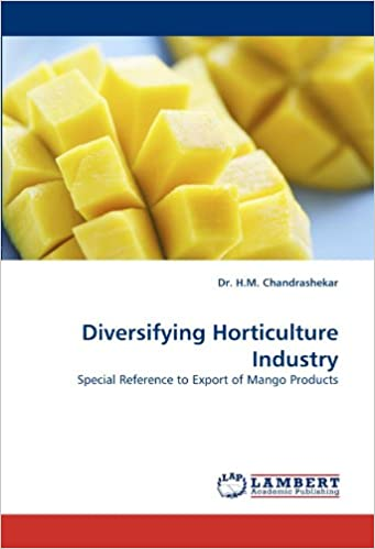 Diversifying Horticulture Industry: Special Reference to Export of