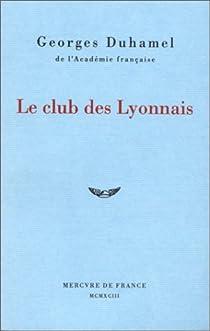 Le club des lyonnais par Duhamel