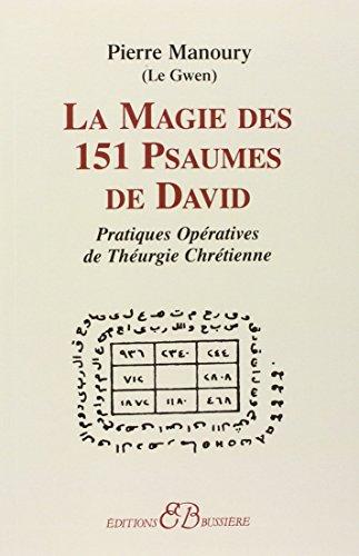 La Magie des 151 psaumes de david (French Edition)