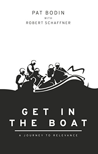 Get in the Boat: A Journey to Relevance cover