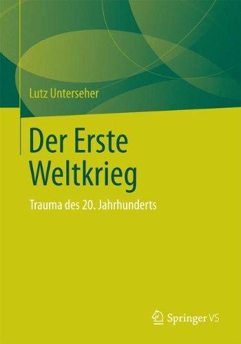 Download Der Erste Weltkrieg: Trauma des 20. Jahrhunderts (German Edition) ebook