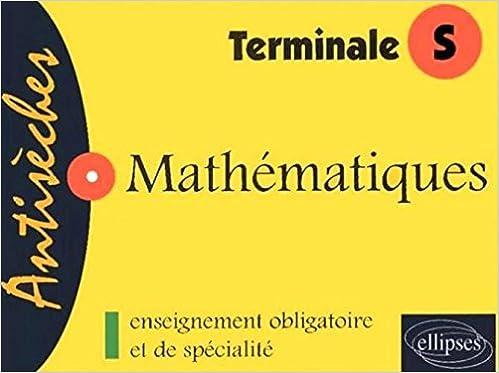 Télécharger en ligne Mathematiques terminale s pdf ebook