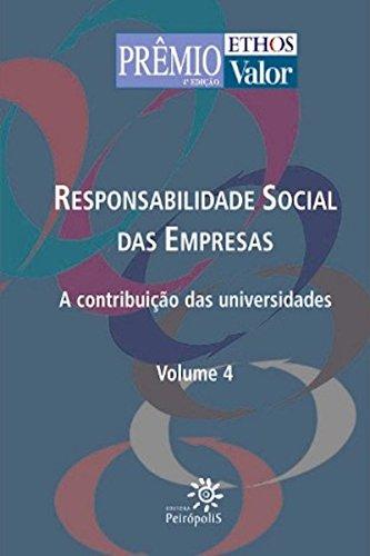 Responsabilidade social das empresas V. 4: A contribuição das universidades