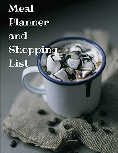 Meal Planner and Shopping List: Hot Cocoa themed Meal Planner and Shopping List 26 pages 8.5