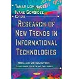 [(Research of New Trends in Informational Technologies * * )] [Author: Tamar Lominadze] [Nov-2012]