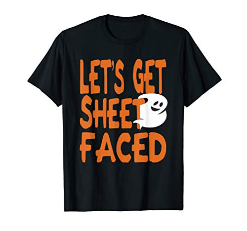 Lets Get Sheet Faced Funny Halloween Alcohol Drunk Tee Shirt]()