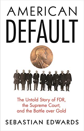 American Default: The Untold Story of FDR, the Supreme Court, and the Battle over Gold