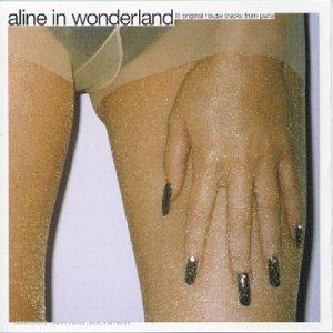 aline-in-wonderland-11-original-tracks-from-paris