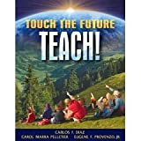 Touch the Future Teach& MLS VP Versn Non CC 9780205471270