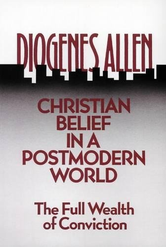 Christian Belief in a Postmodern World: The Full Wealth of - Allen Store Outlet Hours