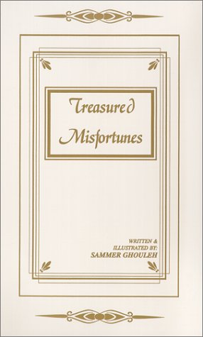 Book: Treasured Misfortunes by Sammer Ghouleh
