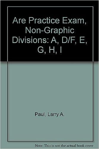 Are Practice Exam, Non-Graphic Divisions: A, D/F, E, G, H, I