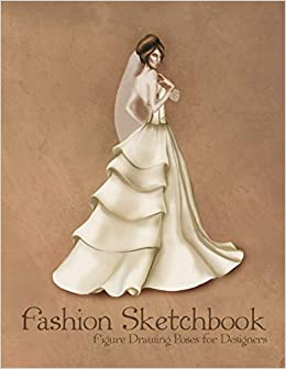 Buy Fashion Sketchbook Figure Drawing Poses for Designers