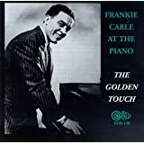 Frankie Carle At The Piano: The Golden Touch