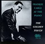 Phyllis Lynne: Frankie Carle At The Piano: The Golden Touch