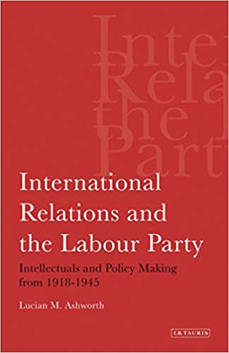Amazon com: International Relations and the Labour Party