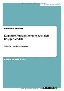 Kognitive Kurzzeittherapie nach dem Brügger Modell