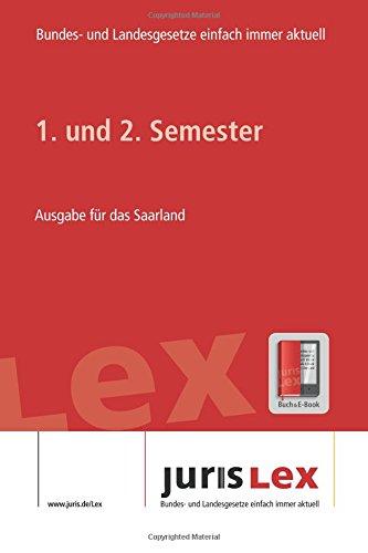 Read Online 1. und 2. Semester Ausgabe für das Saarland, Rechtsstand 16.07.2018, Bundes- und Landesrecht einfach immer aktuell (juris Lex) (German Edition) pdf
