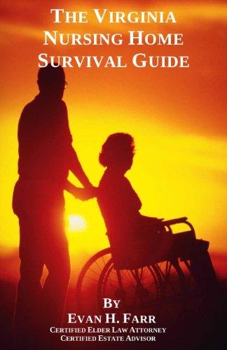 The Virginia Nursing Home Survival Guide