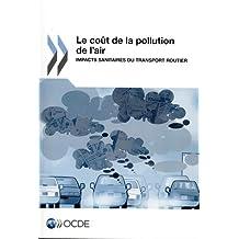 Le Cout de la Pollution de L'Air: Impacts Sanitaires Du Transport Routier