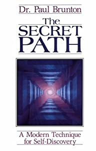 The Secret Path: A Modern Technique for Self Discovery