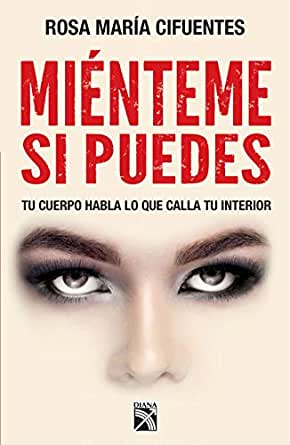 Mienteme Si Puedes Spanish Edition Kindle Edition By Cifuentes Castaneda Rosa Maria Religion Spirituality Kindle Ebooks Amazon Com