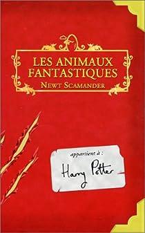 Les Animaux fantastiques par Rowling