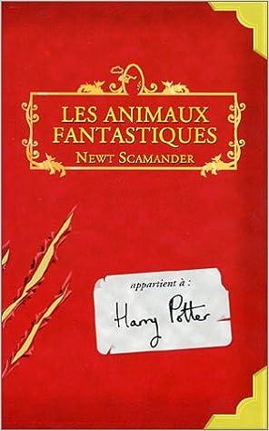 Amazon Fr Les Animaux Fantastiques Joanne K Rowling
