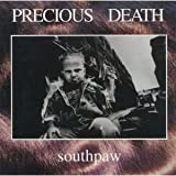 Southpaw by Precious Death (1995-01-31)