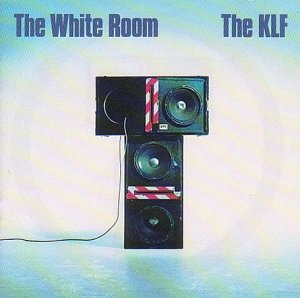 KLF / The White Room