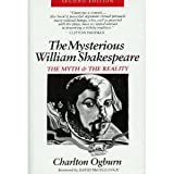 The Mysterious William Shakespeare, Charlton Ogburn, 0939009676
