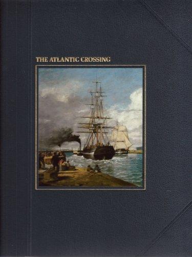 The ATLANTIC CROSSING (The Seafarers)
