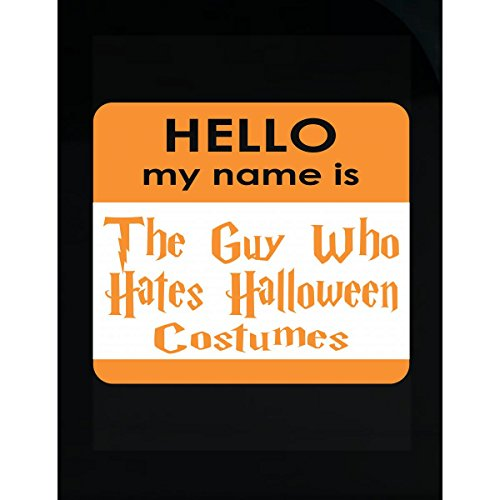 AttireOutfit Hello My Name Is The Guy Who Hates Halloween - Sticker ()