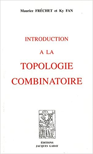 Lire un Introduction à la topologie combinatoire : Tome 1, Initiation pdf, epub ebook