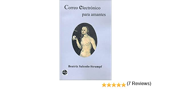 Correo Electronico Para Amantes (Untranslated Fiction - Spanish) (Spanish) Mass Market Paperback – August, 2000