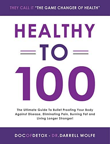 Healthy To 100