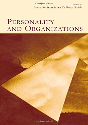 Personality and Organizations (Organization and...