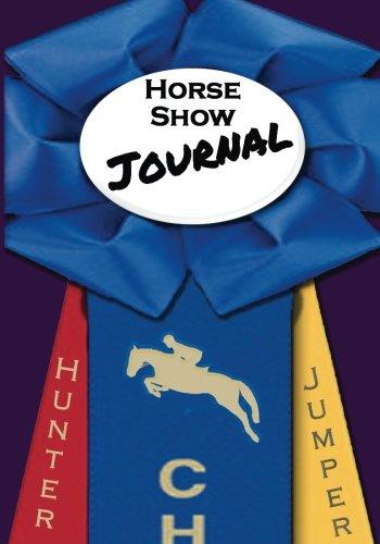Horse Show Journal: Hunter Jumper Edition (Show Jumper)