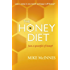 The iHoney Diet