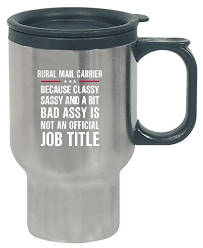 Gift For Classy Sassy Bad Assy Rural Mail Carrier - Travel Mug