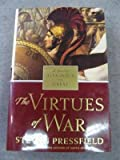 The Virtues of War, Steven Pressfield, 0375434143